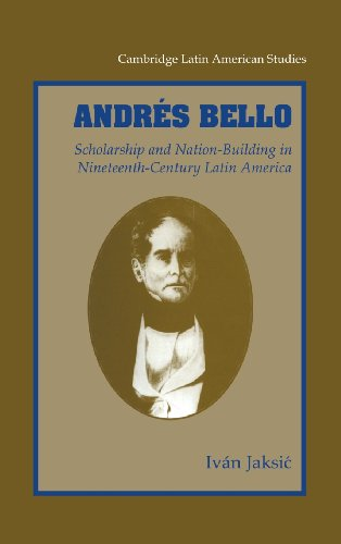 9780521791953: Andrés Bello: Scholarship and Nation-Building in Nineteenth-Century Latin America (Cambridge Latin American Studies)