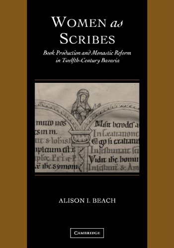 9780521792431: Women as Scribes Hardback: Book Production and Monastic Reform in Twelfth-Century Bavaria (Cambridge Studies in Palaeography and Codicology)