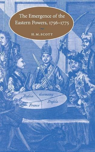 9780521792691: The Emergence of the Eastern Powers, 1756-1775 (Cambridge Studies in Early Modern History)