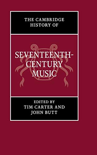 9780521792738: The Cambridge History of Seventeenth-Century Music Hardback (The Cambridge History of Music)