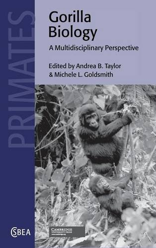 9780521792813: Gorilla Biology: A Multidisciplinary Perspective (Cambridge Studies in Biological and Evolutionary Anthropology)