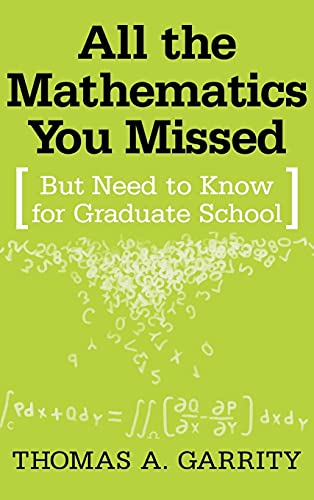 9780521792851: All the Mathematics You Missed: But Need to Know for Graduate School