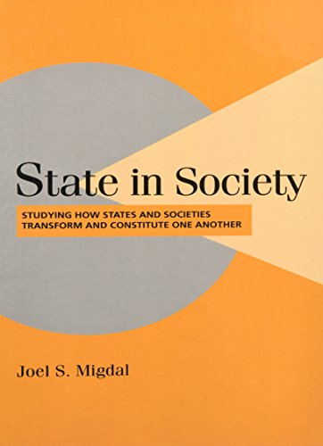 9780521792868: State in Society: Studying How States and Societies Transform and Constitute One Another