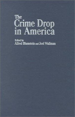9780521792967: The Crime Drop in America (Cambridge Studies in Criminology)
