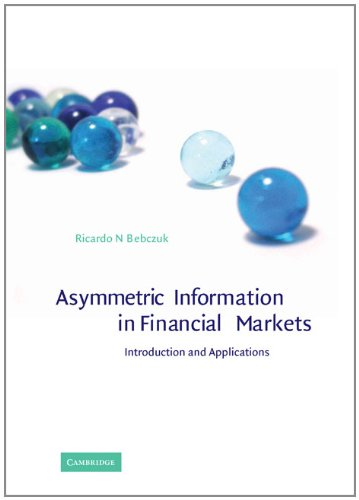 9780521793421: Asymmetric Information in Financial Markets: Introduction and Applications