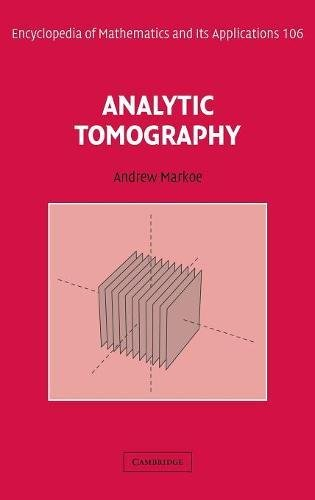 9780521793476: Analytic Tomography (Encyclopedia of Mathematics and its Applications)