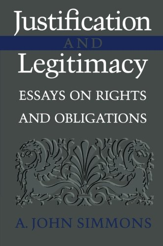9780521793650: Justification and Legitimacy: Essays on Rights and Obligations