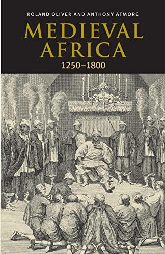 9780521793728: Medieval Africa, 1250-1800