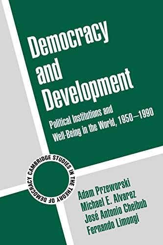 9780521793797: Democracy and Development: Political Institutions and Well-Being in the World, 1950-1990 (Cambridge Studies in the Theory of Democracy)