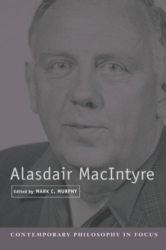 9780521793810: Alasdair MacIntyre (Contemporary Philosophy in Focus)