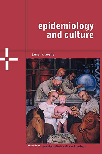 9780521793896: Epidemiology and Culture (Cambridge Studies in Medical Anthropology, Series Number 13)