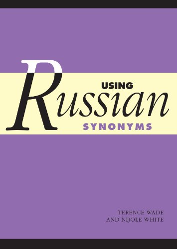 Using Russian Synonyms: Terence Wade and Nijole White