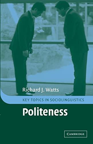 9780521794060: Politeness Paperback (Key Topics in Sociolinguistics)