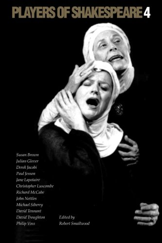 9780521794169: Players of Shakespeare 4: Further Essays in Shakespearean Performance by Players with the Royal Shakespeare Company (Vol 4)
