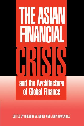 9780521794220: The Asian Financial Crisis and the Architecture of Global Finance (Cambridge Asia-Pacific Studies)
