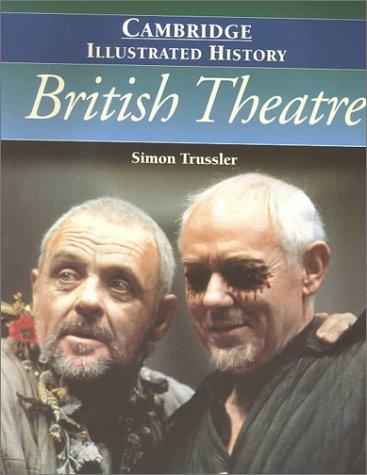 9780521794305: The Cambridge Illustrated History of British Theatre (Cambridge Illustrated Histories)