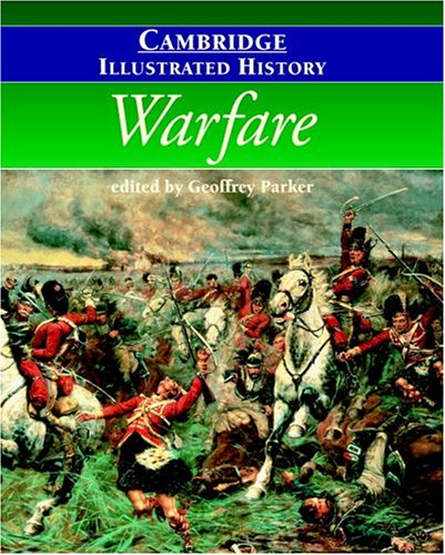 9780521794312: The Cambridge Illustrated History of Warfare (Cambridge Illustrated Histories)