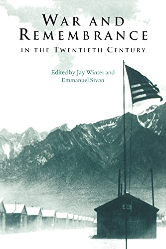9780521794367: War and Remembrance in the Twentieth Century