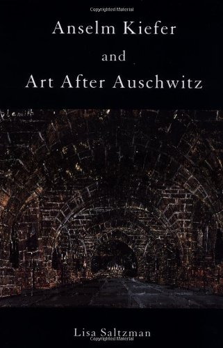 9780521794435: Anselm Kiefer and Art after Auschwitz (Cambridge Studies in New Art History and Criticism)