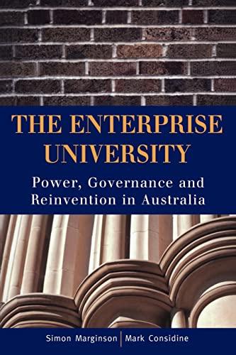 The Enterprise University: Power, Governance and Reinvention: Marginson, Simon; Considine,