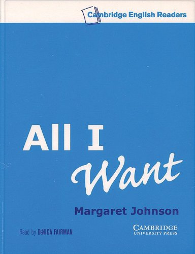9780521794558: All I Want Level 5 Audio Cassette (Cambridge English Readers)