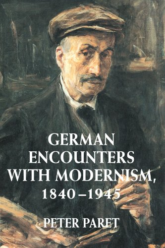9780521794565: German Encounters with Modernism, 1840-1945