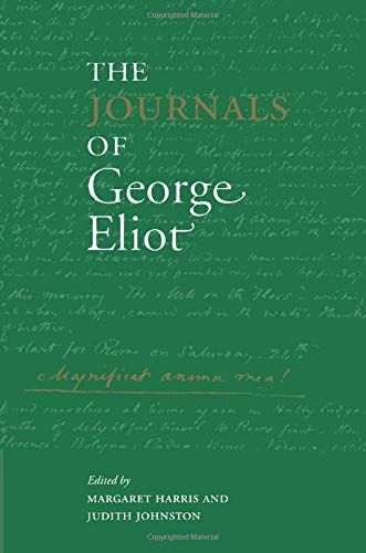 The Journals of George Eliot (Cambridge Studies in Romanticism) (0521794579) by Eliot, George