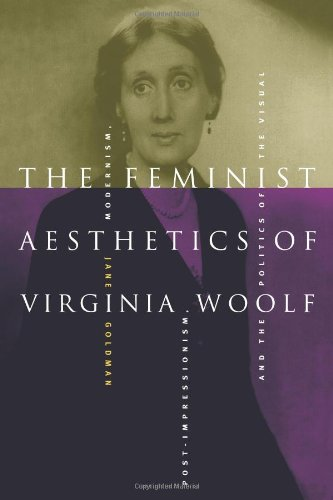 9780521794589: The Feminist Aesthetics of Virginia Woolf: Modernism, Post-Impressionism, and the Politics of the Visual