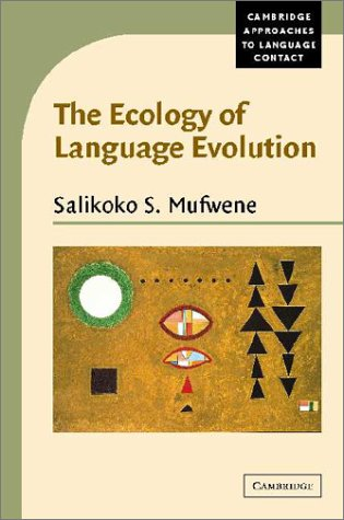 9780521794756: The Ecology of Language Evolution