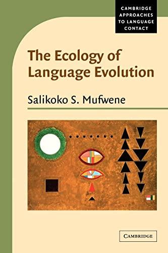 9780521794756: The Ecology of Language Evolution