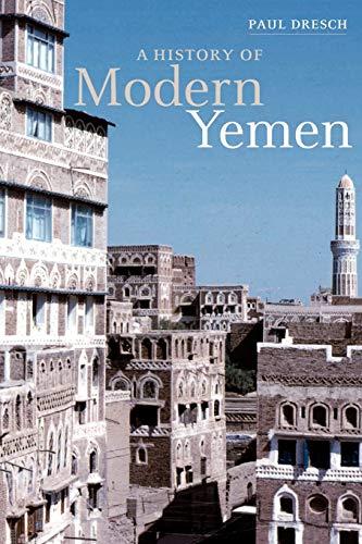 9780521794824: A History of Modern Yemen