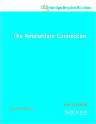 9780521795036: The Amsterdam Connection Level 4 Audio Cassettes (Cambridge English Readers)