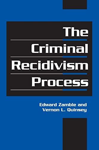 9780521795104: The Criminal Recidivism Process (Cambridge Studies in Criminology)