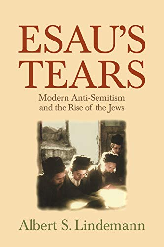9780521795388: Esau's Tears: Modern Anti-Semitism and the Rise of the Jews