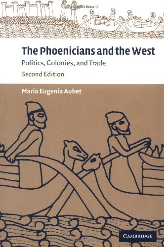 9780521795432: The Phoenicians and the West: Politics, Colonies and Trade