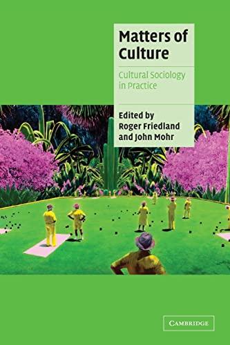 9780521795456: Matters of Culture: Cultural Sociology in Practice (Cambridge Cultural Social Studies)