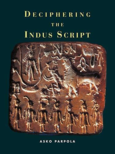 9780521795661: Deciphering the Indus Script