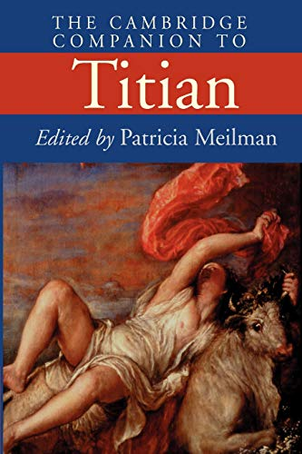 The Cambridge Companion to Titian (Paperback)