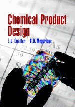 9780521796330: Chemical Product Design (Cambridge Series in Chemical Engineering)