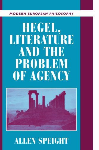9780521796347: Hegel, Literature, and the Problem of Agency (Modern European Philosophy)