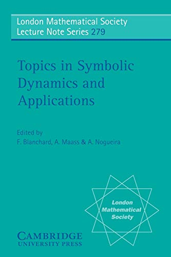 9780521796606: Topics in Symbolic Dynamics and Applications (London Mathematical Society Lecture Note Series)