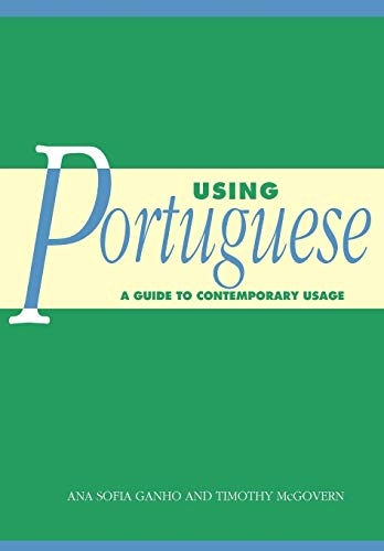 9780521796637: Using Portuguese: A Guide to Contemporary Usage