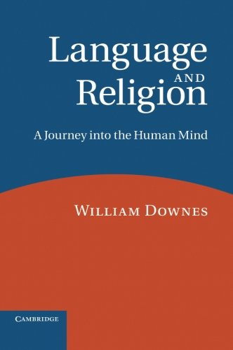 9780521796736: Language and Religion: A Journey into the Human Mind