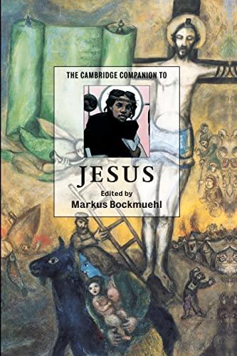 The Cambridge Companion to Jesus (Cambridge Companions: Markus Bockmuehl