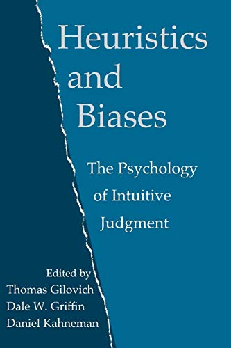 9780521796798: Heuristics and Biases Paperback: The Psychology of Intuitive Judgment