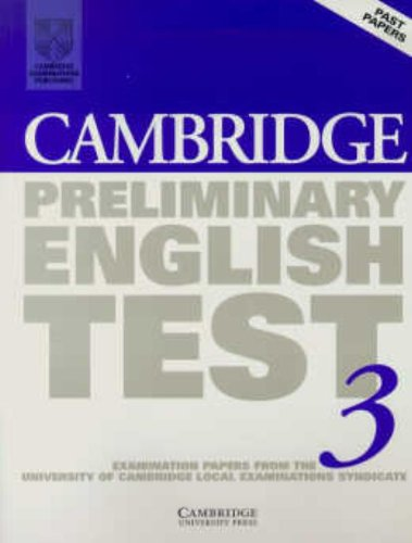 9780521796934: Cambridge Preliminary English Test 3 Student's Book: Examination Papers from the University of Cambridge Local Examinations Syndicate