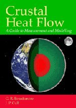 9780521797030: Crustal Heat Flow: A Guide to Measurement and Modelling