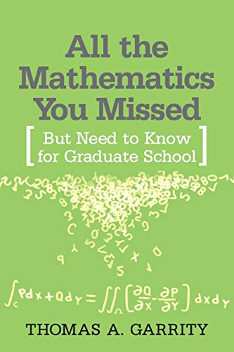 9780521797078: All the Mathematics You Missed: But Need to Know for Graduate School