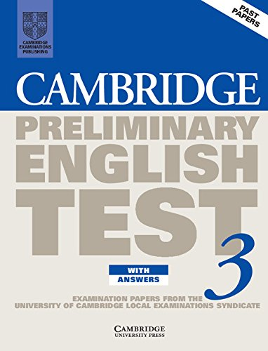 9780521797139: Cambridge Preliminary English Test 3 Student's Book with answers: Examination Papers from the University of Cambridge Local Examinations Syndicate
