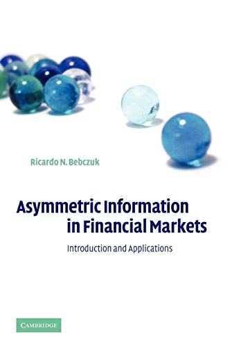 9780521797320: Asymmetric Information in Financial Markets: Introduction and Applications